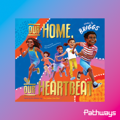 The cover of the book 'Our Home, Our Heartbeat' by Briggs